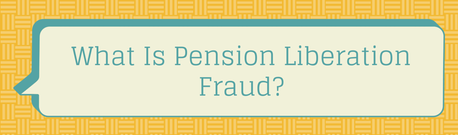 pension liberation fraud